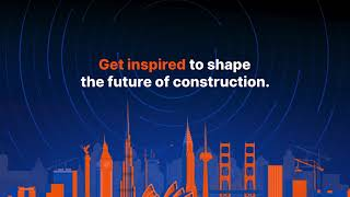 Groundbreak 2021 – Get Inspired at Construction's Global Conference of the Year