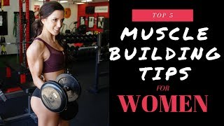 Top 5 Muscle Building Tips for Women | SCULPTED STRENGTH Ep. 7