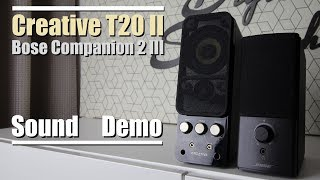 Bose Companion 2 Series III vs Creative T20 Series II  ||  Sound Demo w/ Bass Test