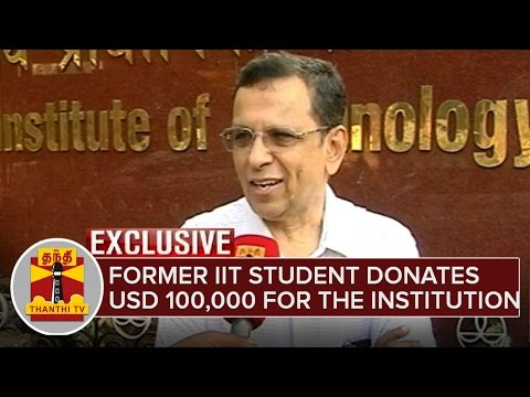 Former-IIT-Student-Muralidharan-Donates-USD-100-000-for-the-Institution-ThanthI-TV