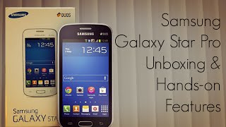 Samsung Galaxy Star Pro Unboxing / Hands-on / Features / Apps Overview - PhoneRadar