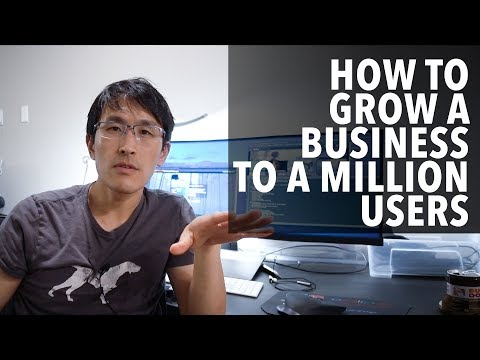 How to grow your business to a million users