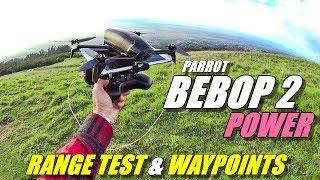 PARROT BEBOP 2 POWER Range Test & Auto Waypoint Missions