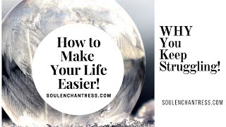 WHY YOU KEEP STRUGGLING!