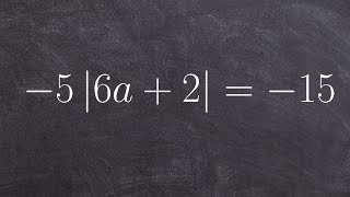 Solving an Absolute Value Equation