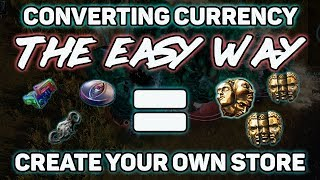 POE - Converting Random Currency to Chaos THE EASY WAY - Create your own store