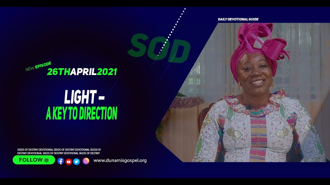 Seeds of Destiny 26th of April 2021 Summary by Dr Becky Paul-Enenche