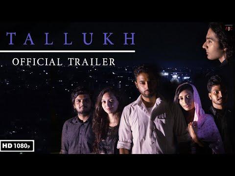 Tallukh Official Trailer
