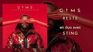 GIMS   Reste En Duo Avec Sting (Audio Officiel)