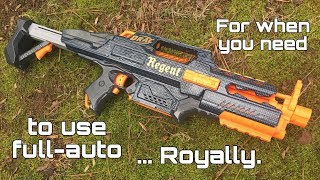 Nerf Mod: The Regent, Full-Auto Fit For A King