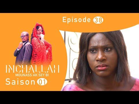 INCHALLAH, Mounass Ak Sey Bi - Saison 1 - Episode 38