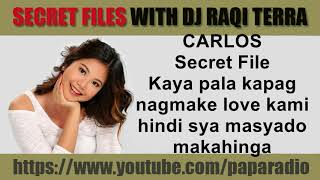 SPG Carlos Secret Files With DJ Raqi Terra   Kapag Nagmake Love Kami Hindi Sya Makahinga