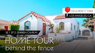 Spanish Style Dream Home Tour In Los Angeles  |  Behind The Fence 😍😛👌