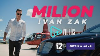 Ivan Zak - Milion (OFFICIAL VIDEO)