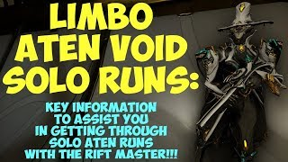 Warframe - SOLO LIMBO ATEN VOID RUNS: Key Focus Areas + Helpful Hints To Get You To Extraction!