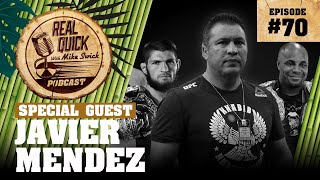 #70 Javier Mendez – From UFC 252 / Cormier | Real Quick With Mike Swick Podcast