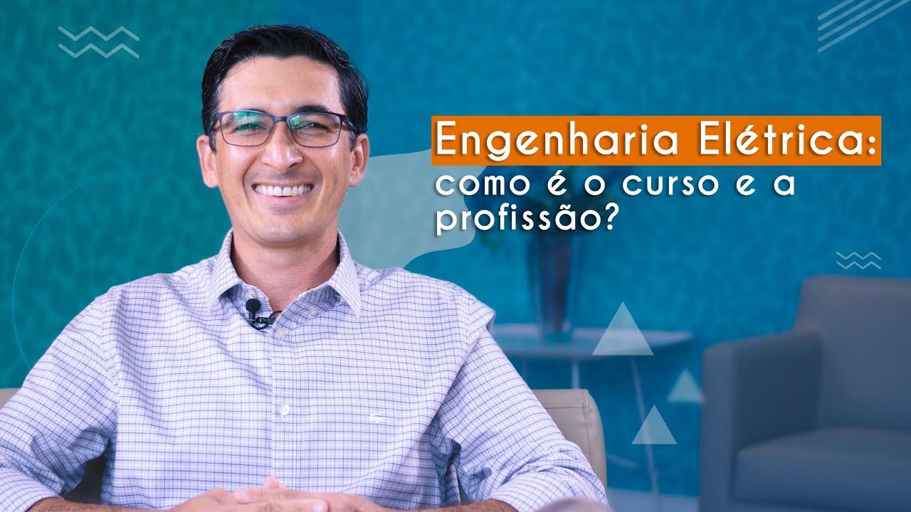 Guia de Profissões | Engenharia Elétrica: como é o curso e a profissão?