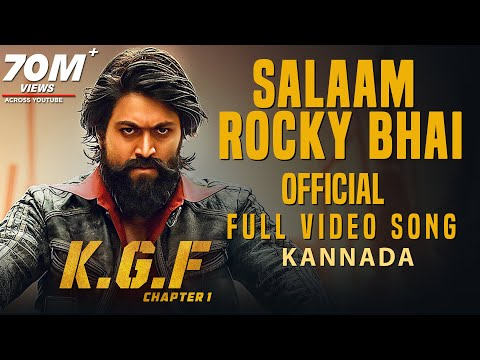 Salaam Rocky Bhai Full Video Song | KGF Kannada | Yash | Prashanth Neel | Hombale | Kgf Video Songs