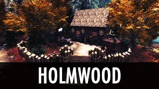 Skyrim Mod: Holmwood + Themed Player Homes