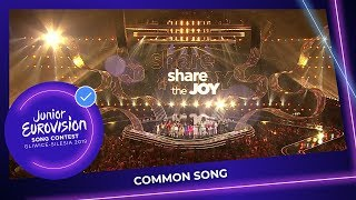 Common Song   Share The Joy   Junior Eurovision 2019