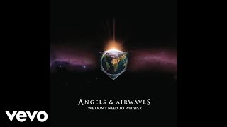 Angels & Airwaves - It Hurts (Audio Video)