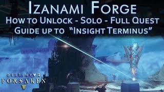 How to Unlock Izanami Forge - Solo - Quest Walkthrough, Guide, Tips - Destiny 2 Black Armory