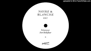 PREMIERE: Folamour - You Never Told Me I'll Miss U That Much [Noire & Blanche]