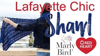 Beginner Crochet Lace Made Easy: Lafayette Chic Shawl [Right Handed}