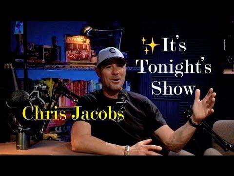 🎙✨ CHRIS JACOBS TV HOST PERSONALITY - IT'S TONIGHT'S SHOW 5.15.2019 - porschelife S2E43 ❤️