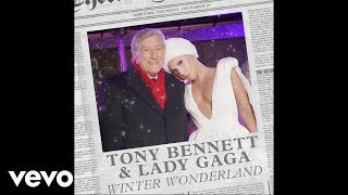 Tony Bennett, Lady Gaga - Winter Wonderland (Audio)