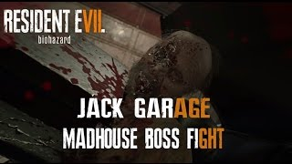 Resident Evil 7 Jack Baker Boss Fight Garage Madhouse Difficulty (No Commentary)