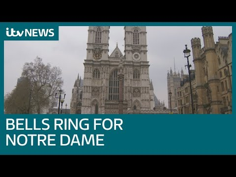 Westminster Abbey bells ring in support of Notre Dame | ITV News
