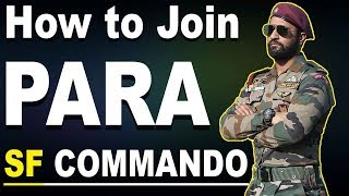 How to join Para SF Commando - Special Forces ? | Special Forces Benefits and Salary in Hindi