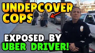 Undercover Cops EXPOSED By Uber Driver!!