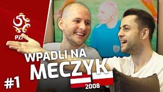 KUREK i FABIAŃSKI wpadli na meczyk AUSTRIA–POLSKA (2008) | część 1.