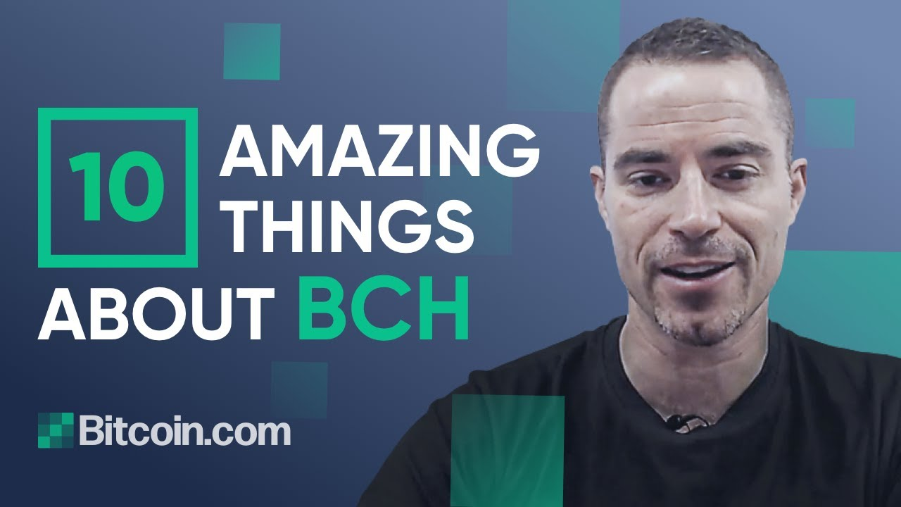 Top 10 Amazing Things About BCH That People Don&39;t Realize –  Roger Ver #BitcoinCash #BCH