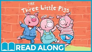 The Three Little Pigs #ReadAlong StoryBook Video For Kids Ages 2-7