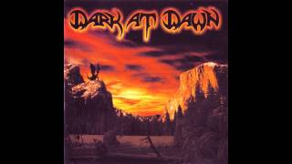 Dark At Dawn - On The Darkest Day