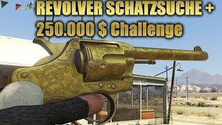 Revolver Schatzsuche + 250.000 $ Challenge In GTA Online