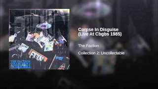 Corpse In Disguise (Live At Cbgbs 1985)