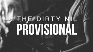 The Dirty Nil - Provisional (Fugazi Cover)