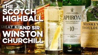 Drinking Four Scotch Highballs like Winston Churchill | How to Drink