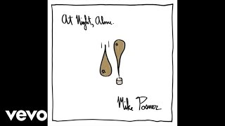 Mike Posner - In The Arms Of A Stranger (Audio)