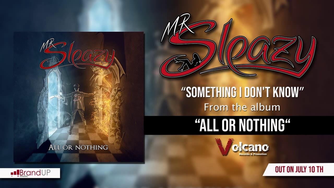 MR SLEAZY - Something I don't know