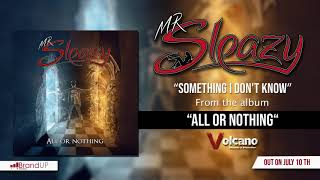 MR SLEAZY - Something I don't know