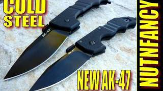 Cold Steel New AK47  Masculinity Perfected By Nutnfancy