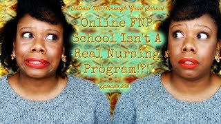 FNP Student Vlog| Online FNP School Isn't A Real Nursing Program!?! #FMTGS Episode 206