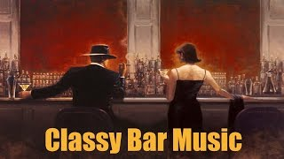 Bar Music and Bar Music Mix: Playlist 1 (Best of Bar Music 2014 and 2015 Mix)