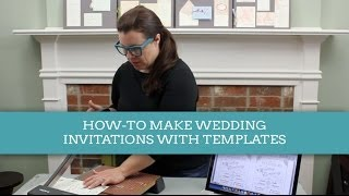 How-To Make A Wedding Invitations With Download & Print Templates