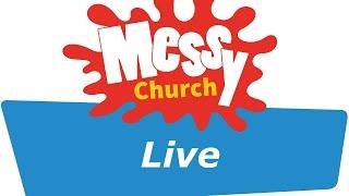 Messy Church: Saturday 3rd October